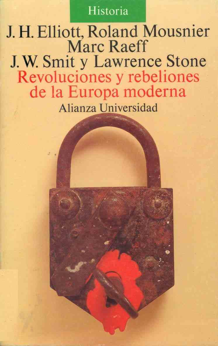 Revoluciones y rebeliones de la Europa Moderna/ Revolutions and Rebelions Of Modern Europe
