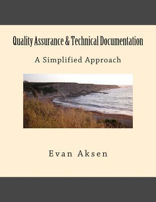 Quality Assurance & Technical Documentation