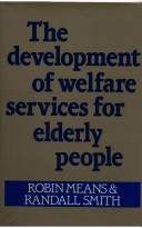The Development of Welfare Services for Elderly People