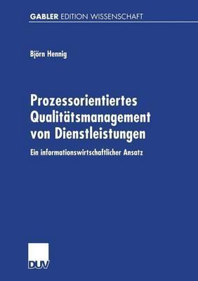 Prozessorientiertes Qualitätsmanagement Von Dienstleistungen