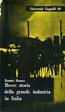 Breve storia della grande industria in Italia
