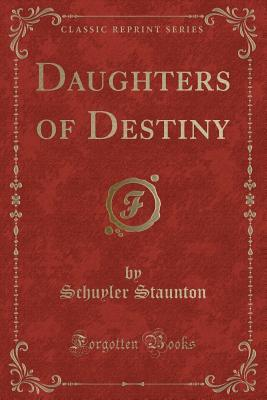 Daughters of Destiny...