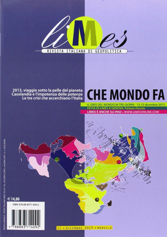 Limes - Rivista italiana di geopolitica - n.11/2013