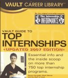 Vault Guide to Top Internships, 2007 Edition