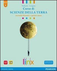 Scienze della terra. Con espansione online. LibroLIM. Per il triennio delle Scuole superiori
