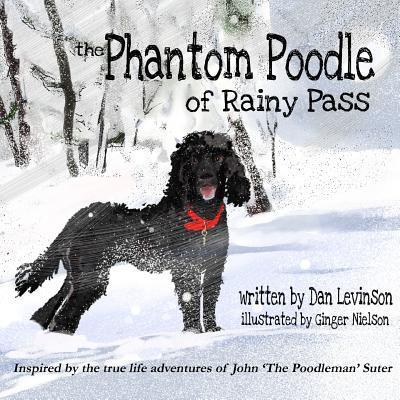 The Phantom Poodle of Rainy Pass