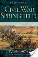 Civil War Springfield