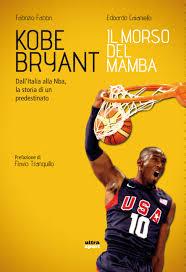 Kobe Bryant, il morso del Mamba