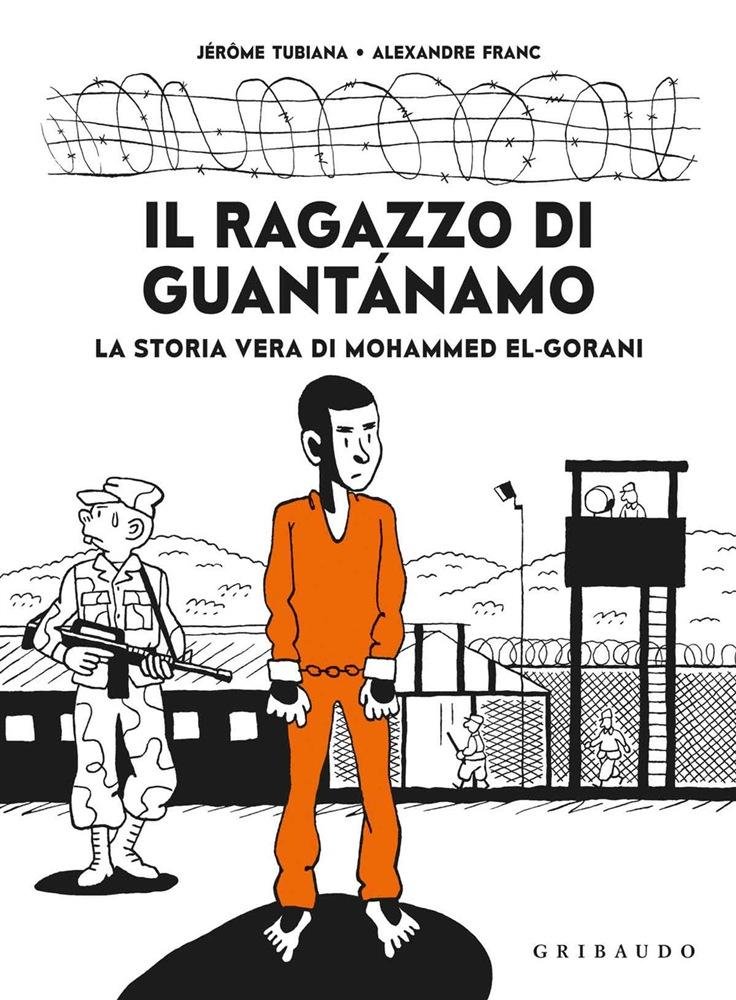 Il ragazzo di Guantanamo