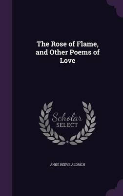 The Rose of Flame, a...