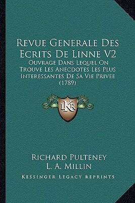 Revue Generale Des Ecrits de Linne V2