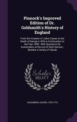 Pinnock's Improved Edition of Dr. Goldsmith's History of England