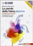 Le parole della fisica. azzurro. Con Physics in english. Con interactive e-book. Con espansione online. Per le Scuole superiori