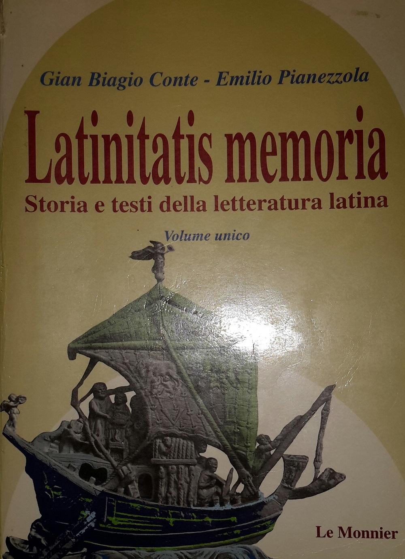 Latinitatis memoria. Storia e testi della letteratura latina