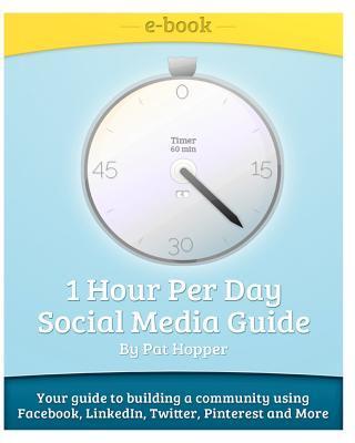 1-Hour Per Day Social Media Guide