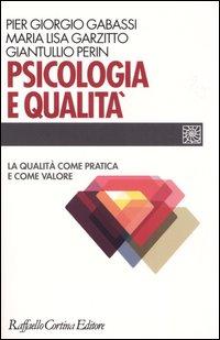 Psicologia e qualità