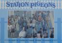 STATION PIGEONS