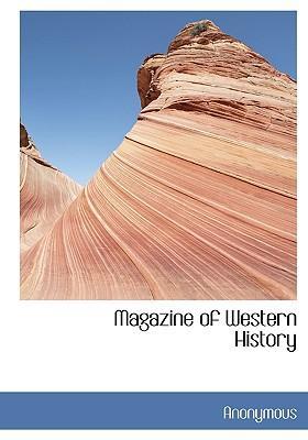 Magazine of Western History