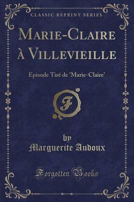 Marie-Claire à Villevieille