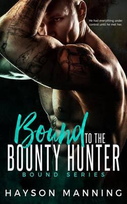 Bound to the Bounty Hunter