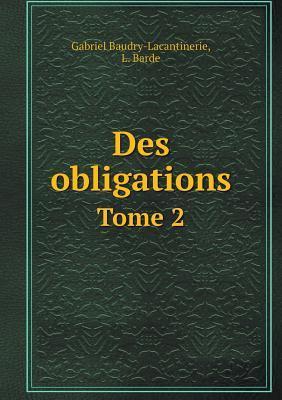 Des Obligations Tome 2