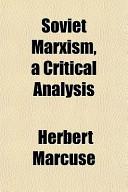 Soviet Marxism, a Critical Analysis