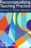 Reconceptualizing Teaching Practice
