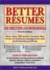 Better Resumes foe Executives and Professionals