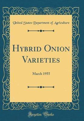 Hybrid Onion Varieties