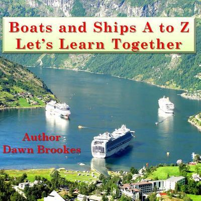 Boats and Ships a to Z