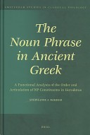 The Noun Phrase in Ancient Greek