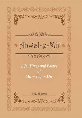 Life,times and Poetry of Mir