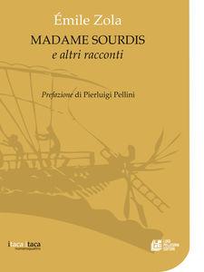 Madame Sourdis e alt...