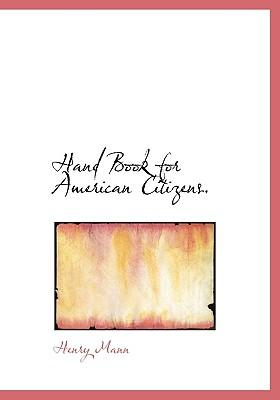 Hand Book for American Citizens