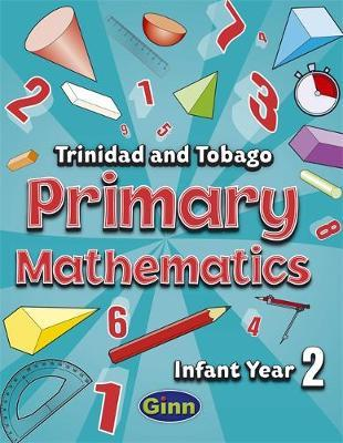 Primary Mathematics for Trinidad and Tobago Infant Book 2