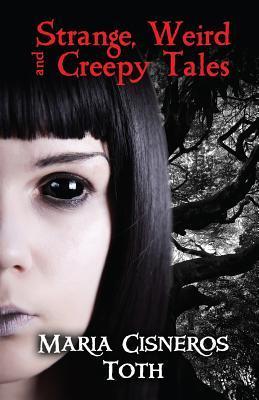 Strange, Weird, and Creepy Tales