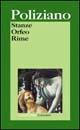 Stanze - Orfeo - Rime