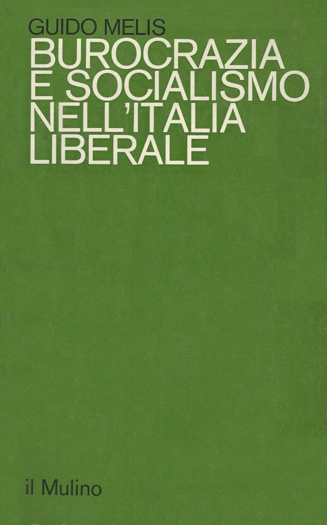 Burocrazia e socialismo nell'Italia liberale