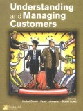 Understanding and Managing Customers