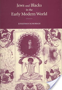 Jews and Blacks in the Early Modern World