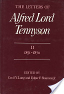 The Letters of Alfred Lord Tennyson: 1821-1850
