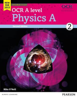 OCR A level Physics A Student Book 2 + ActiveBook