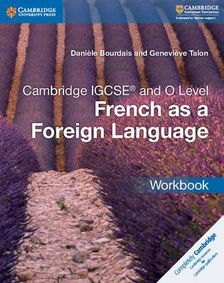 Cambridge IGCSE French as a Foreign Language. Workbook