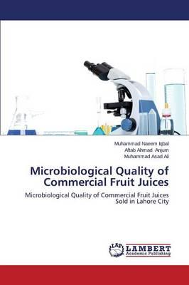 Microbiological Quality of Commercial Fruit Juices