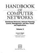 Handbook of Computer Networks: Distributed networks, network planning, control, management, and new trends and applications