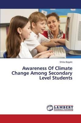 Awareness Of Climate Change Among Secondary Level Students
