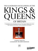 The complete illustrated guide to the kings and queens of Britain