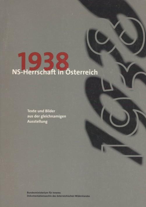 1938 - NS-Herrschaft in Österreich