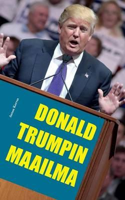 Donald Trumpin maailma