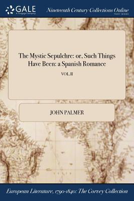 The Mystic Sepulchre